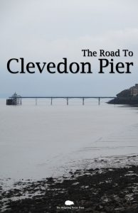 Road o Clevedon Pier Anthology
